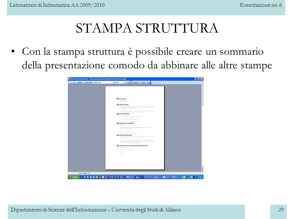 STAMPA STRUTTURA Con la stampa struttura è possibile creare un sommario della presentazione comodo da abbinare alle altre stampe.