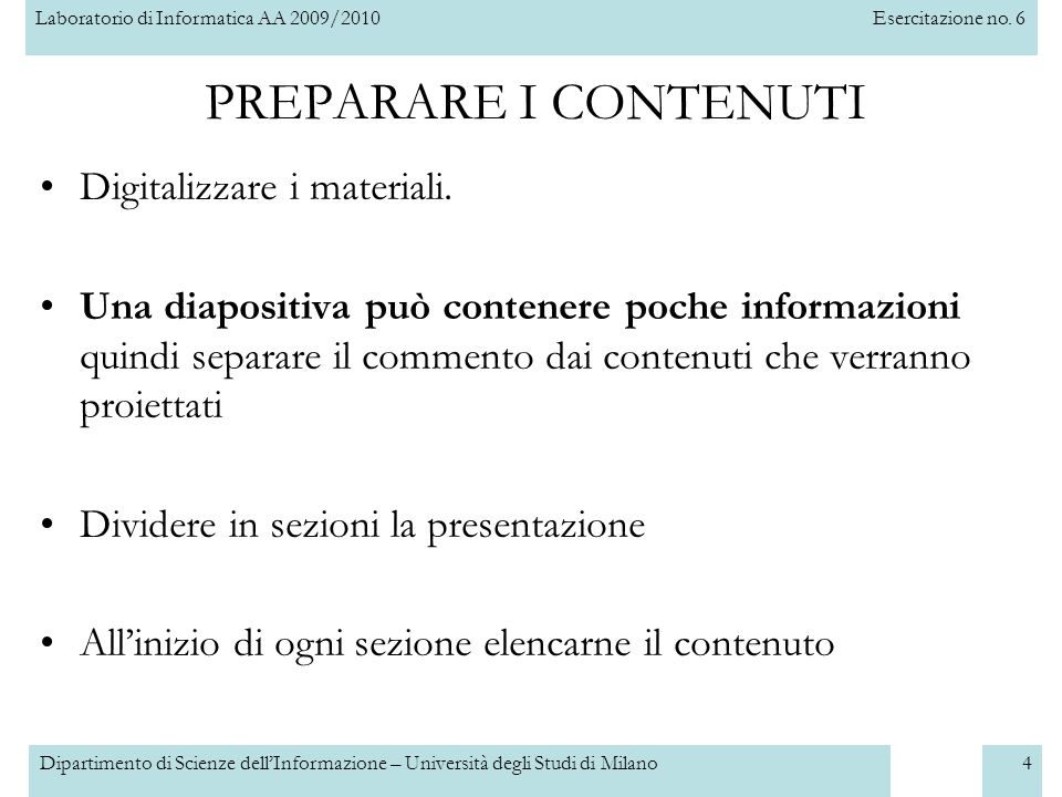 PREPARARE I CONTENUTI Digitalizzare i materiali.