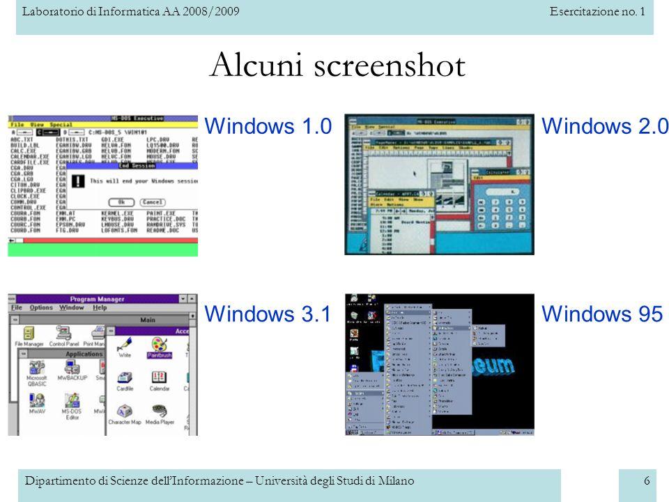 Alcuni screenshot Windows 1.0 Windows 2.0 Windows 3.1 Windows 95