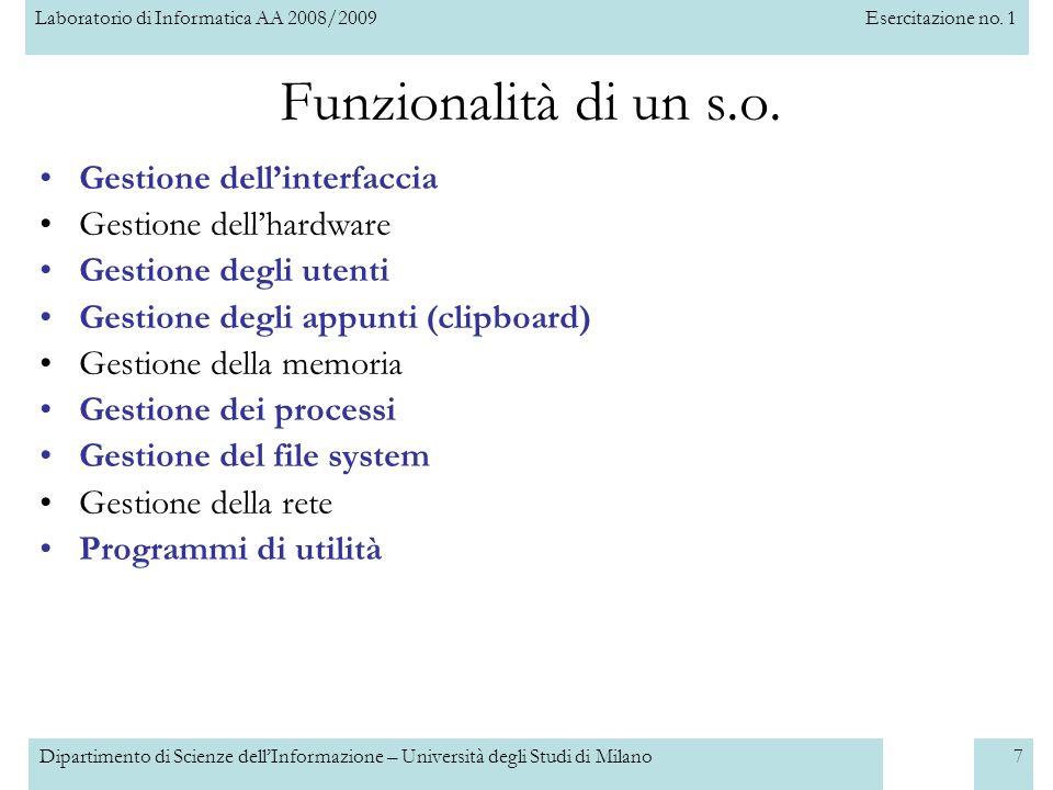 Funzionalità di un s.o. Gestione dell'interfaccia