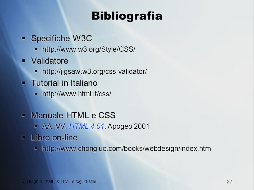 Bibliografia Specifiche W3C Validatore Tutorial in Italiano