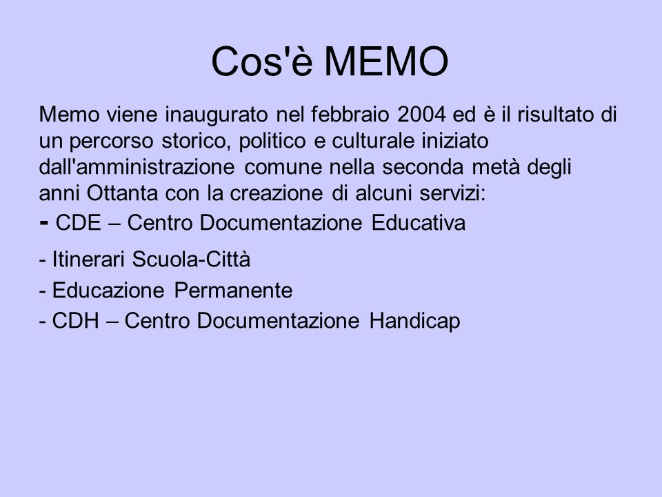 Cos è MEMO - CDE – Centro Documentazione Educativa
