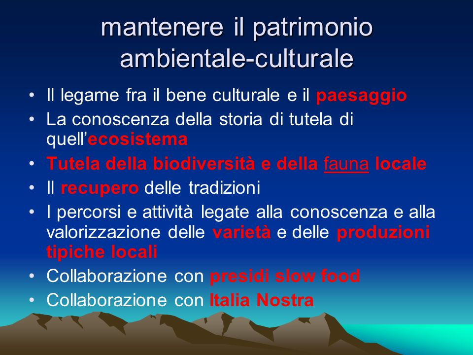 mantenere il patrimonio ambientale-culturale