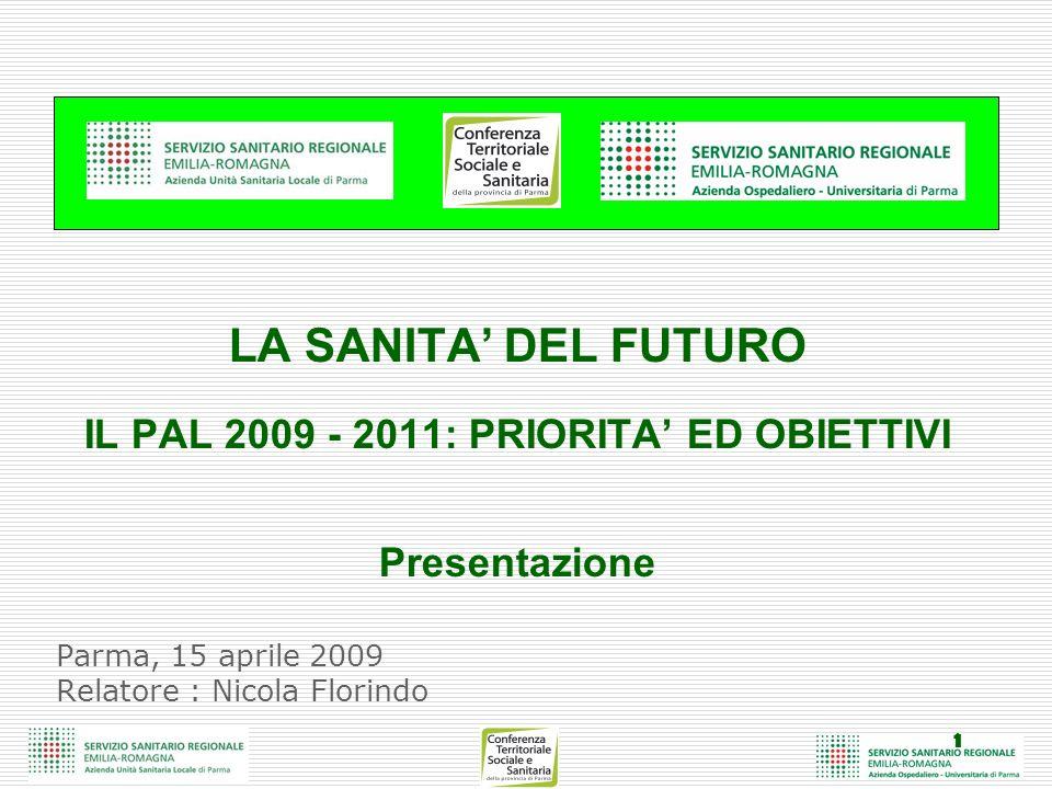 Parma, 15 aprile 2009 Relatore : Nicola Florindo
