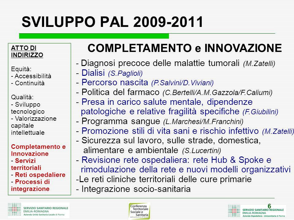 SVILUPPO PAL 2009-2011 COMPLETAMENTO e INNOVAZIONE