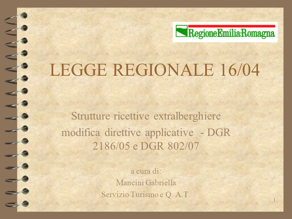 LEGGE REGIONALE 16/04 Strutture ricettive extralberghiere