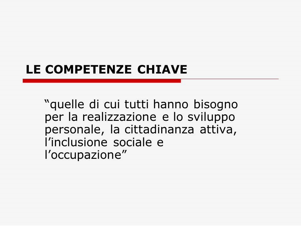 LE COMPETENZE CHIAVE