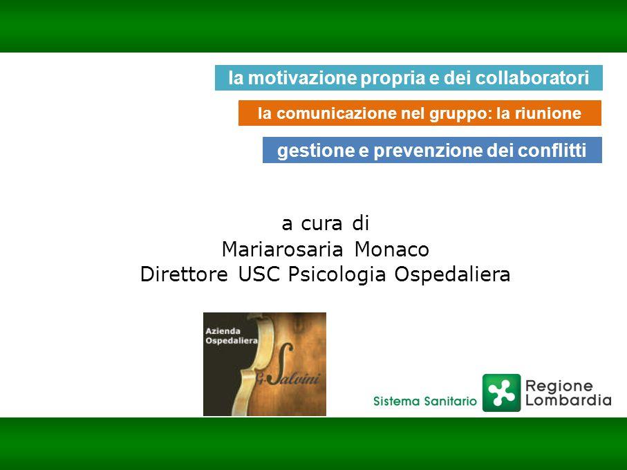 a cura di Mariarosaria Monaco Direttore USC Psicologia Ospedaliera