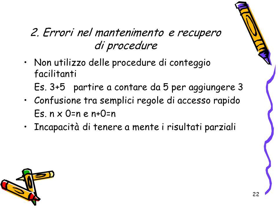 2. Errori nel mantenimento e recupero di procedure