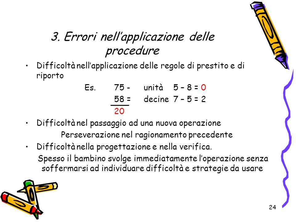 3. Errori nell'applicazione delle procedure