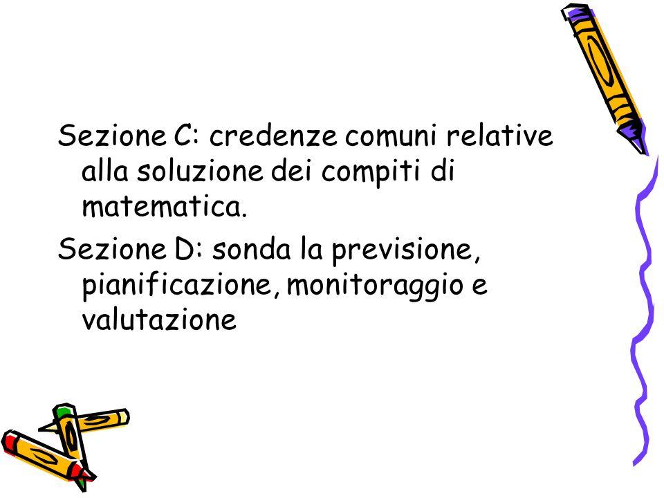 Sezione C: credenze comuni relative alla soluzione dei compiti di matematica.