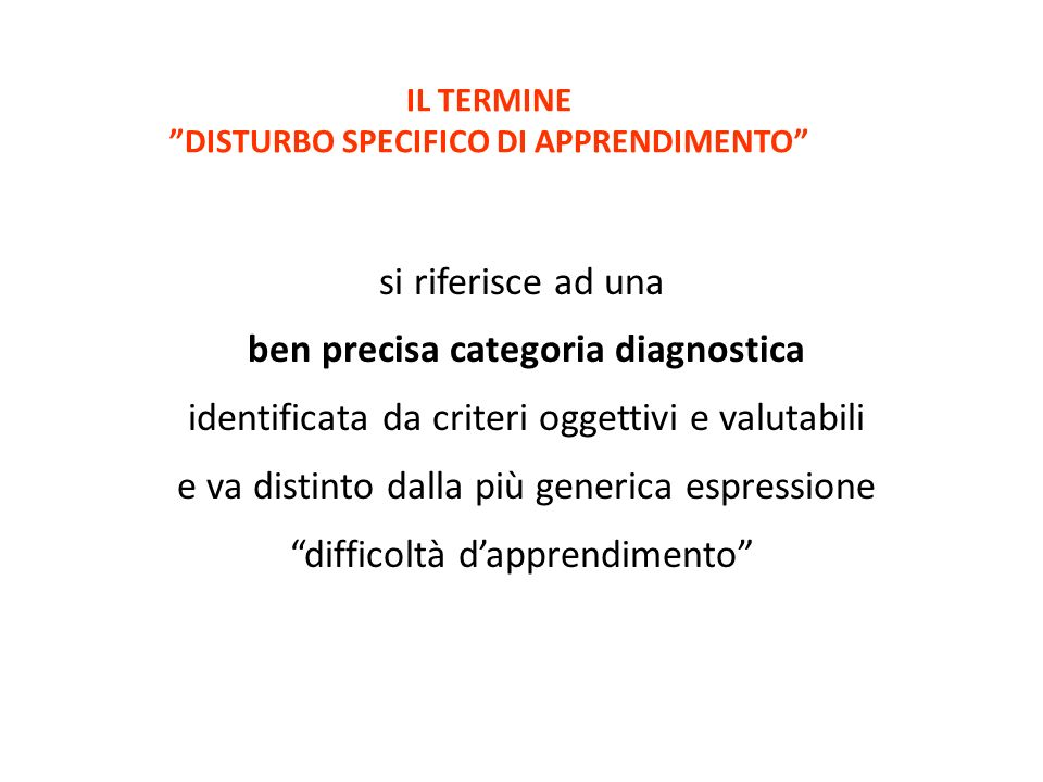 IL TERMINE DISTURBO SPECIFICO DI APPRENDIMENTO