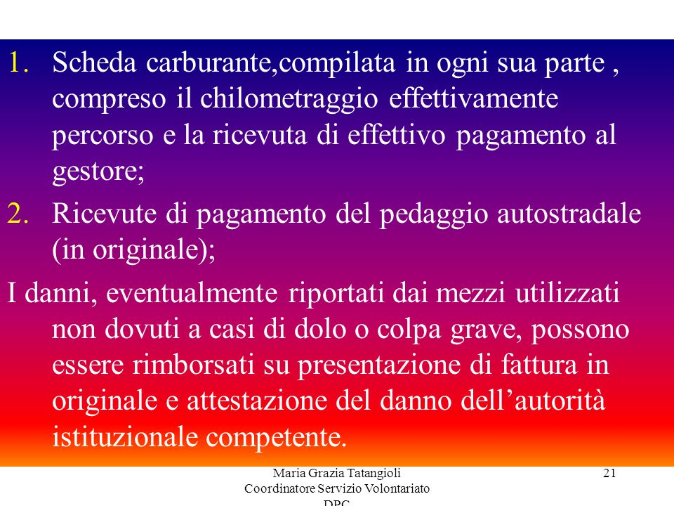 Maria Grazia Tatangioli Coordinatore Servizio Volontariato DPC