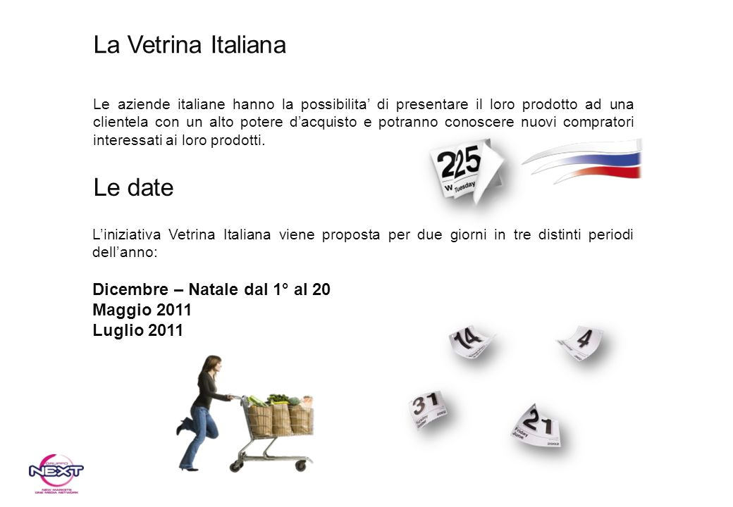La Vetrina Italiana Le date Dicembre – Natale dal 1° al 20 Maggio 2011