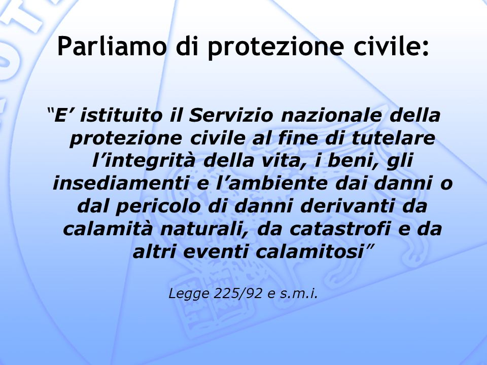 Parliamo di protezione civile: