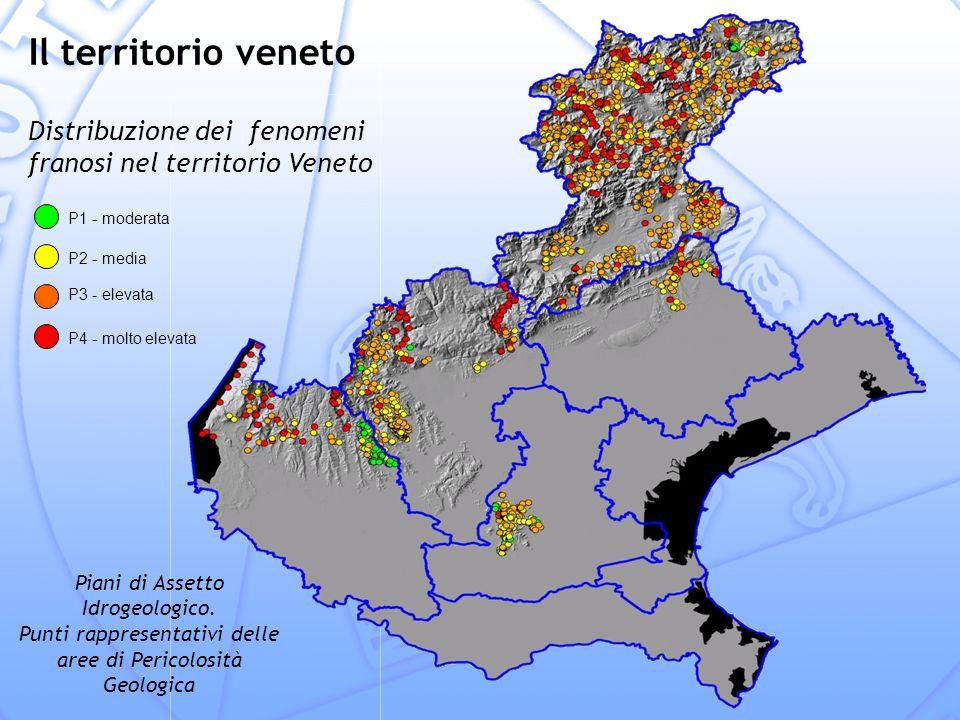 Il territorio veneto Distribuzione dei fenomeni franosi nel territorio Veneto. P1 - moderata. P2 - media.