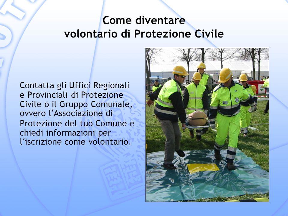 Come diventare volontario di Protezione Civile
