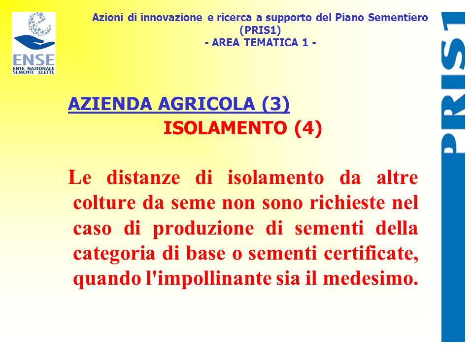 Azioni di innovazione e ricerca a supporto del Piano Sementiero (PRIS1) - AREA TEMATICA 1 -