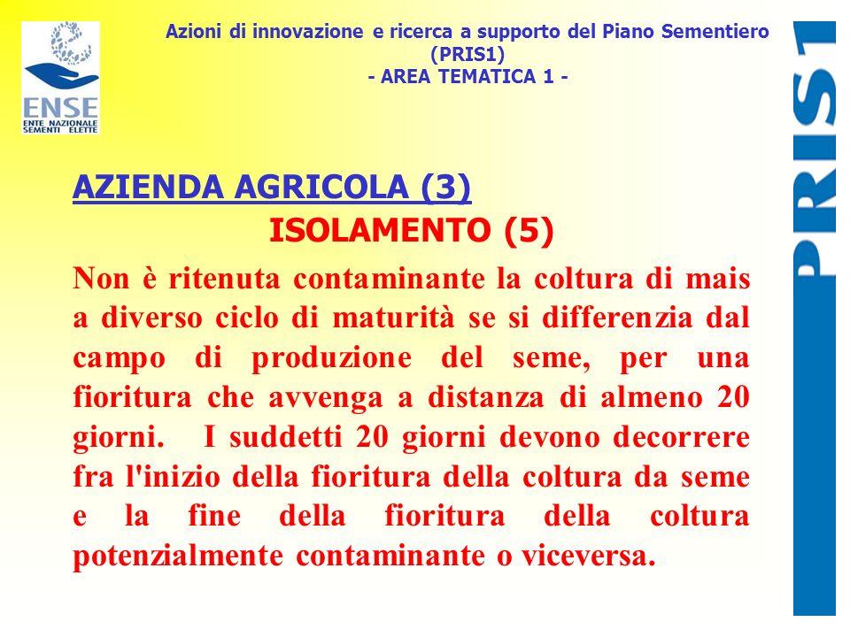 AZIENDA AGRICOLA (3) ISOLAMENTO (5)