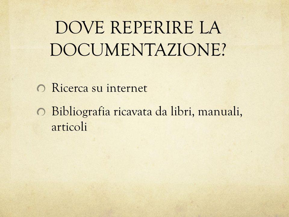 DOVE REPERIRE LA DOCUMENTAZIONE