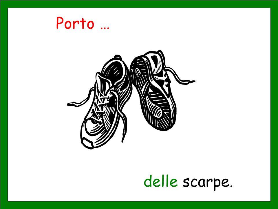 Porto … delle scarpe.
