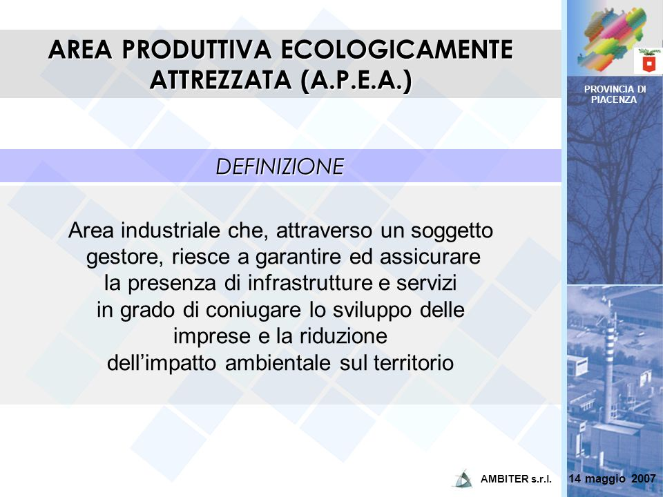 AREA PRODUTTIVA ECOLOGICAMENTE ATTREZZATA (A.P.E.A.)