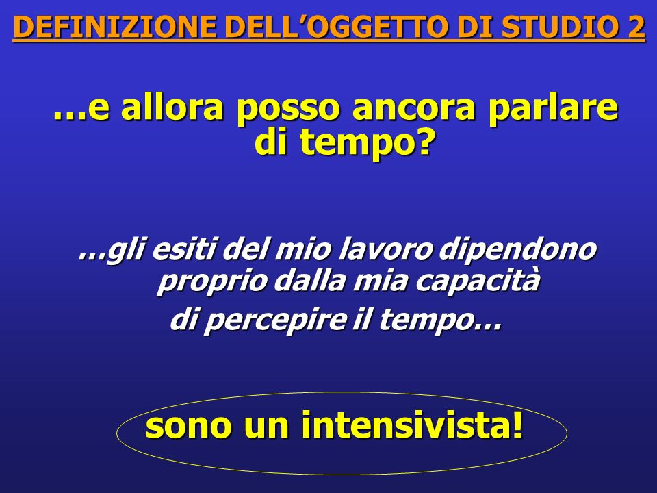 DEFINIZIONE DELL'OGGETTO DI STUDIO 2