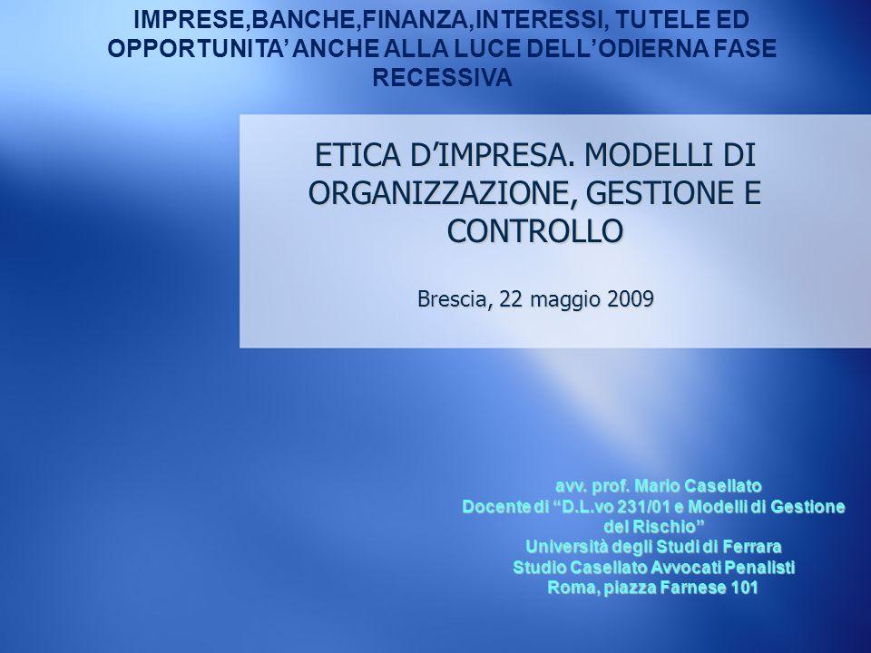 ETICA D'IMPRESA. MODELLI DI ORGANIZZAZIONE, GESTIONE E CONTROLLO