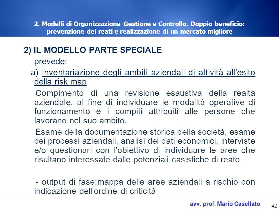 2) IL MODELLO PARTE SPECIALE prevede: