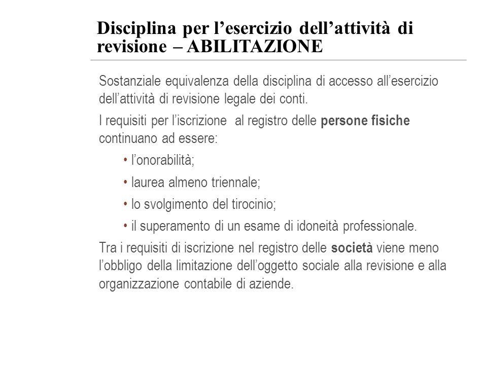 Disciplina per l'esercizio dell'attività di revisione – ABILITAZIONE