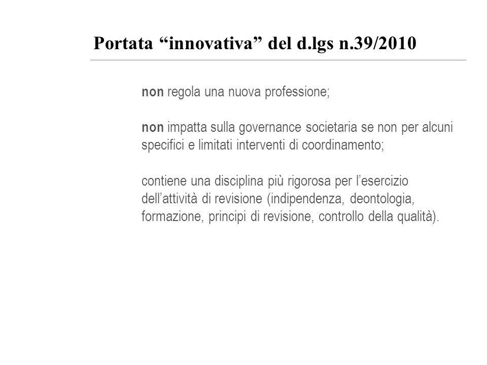 Portata innovativa del d.lgs n.39/2010