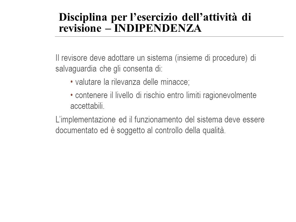 Disciplina per l'esercizio dell'attività di revisione – INDIPENDENZA