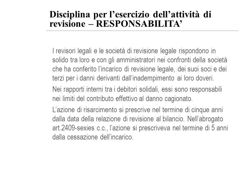Disciplina per l'esercizio dell'attività di revisione – RESPONSABILITA'