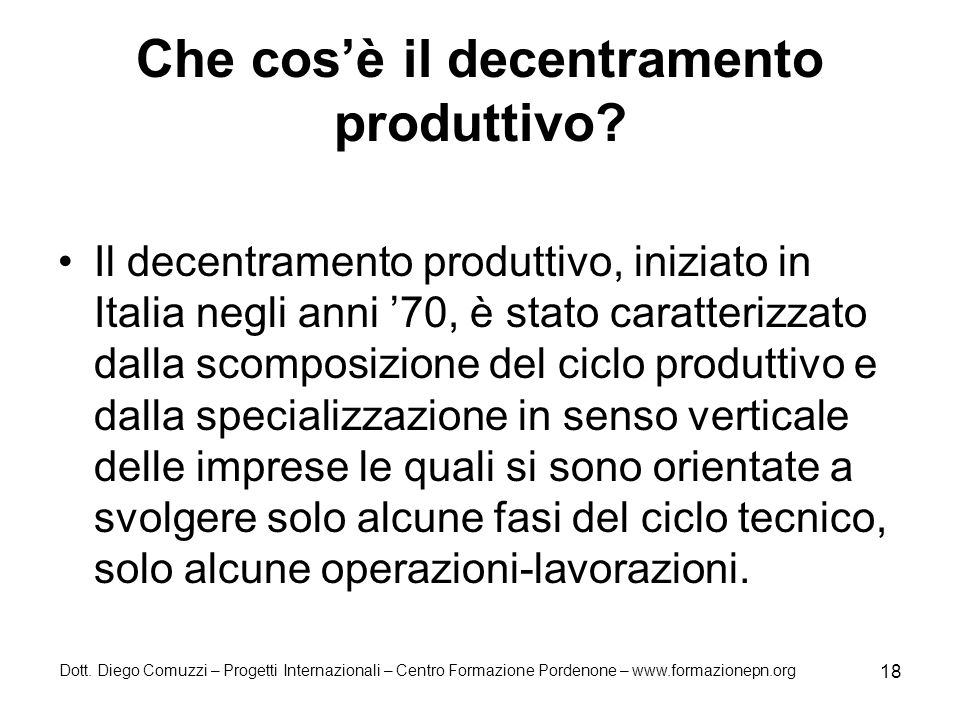 Che cos'è il decentramento produttivo