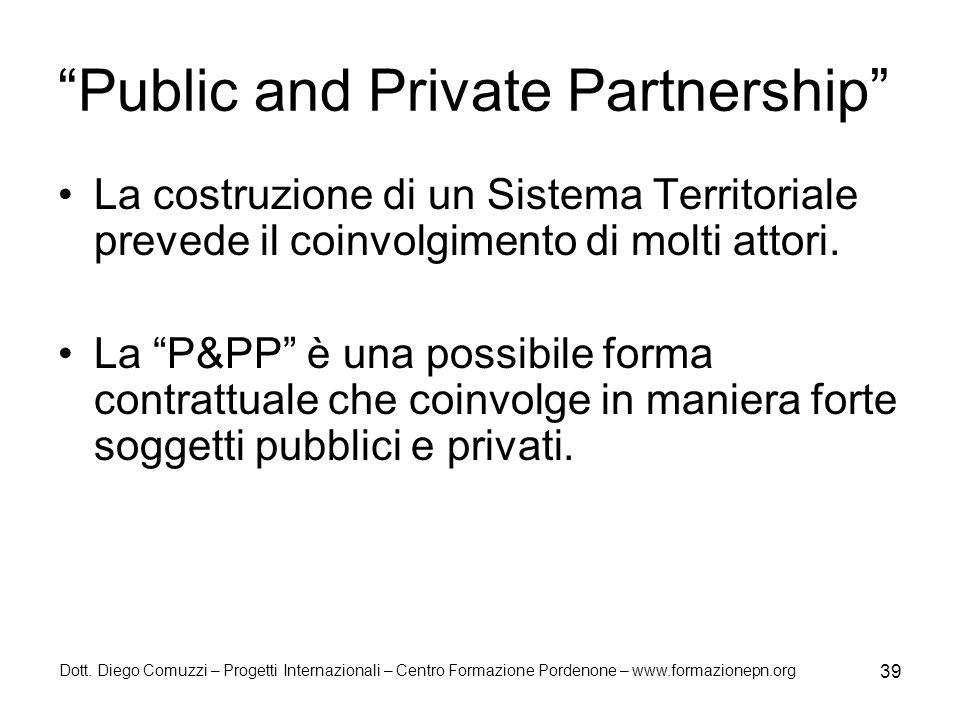 Public and Private Partnership
