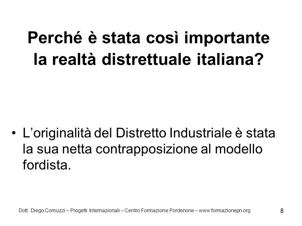 Perché è stata così importante la realtà distrettuale italiana