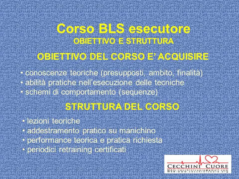 Corso BLS esecutore OBIETTIVO E STRUTTURA