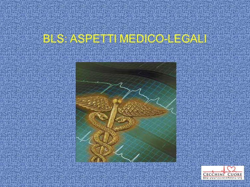 BLS: ASPETTI MEDICO-LEGALI