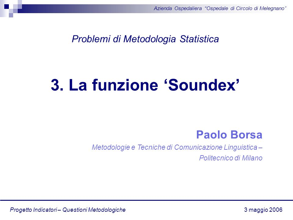 3. La funzione 'Soundex' Paolo Borsa