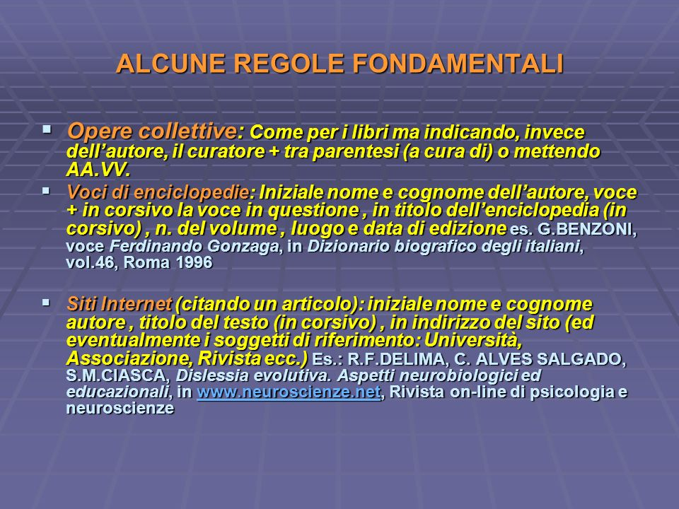ALCUNE REGOLE FONDAMENTALI