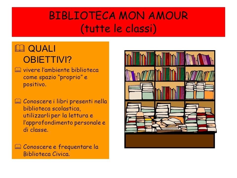 BIBLIOTECA MON AMOUR (tutte le classi)