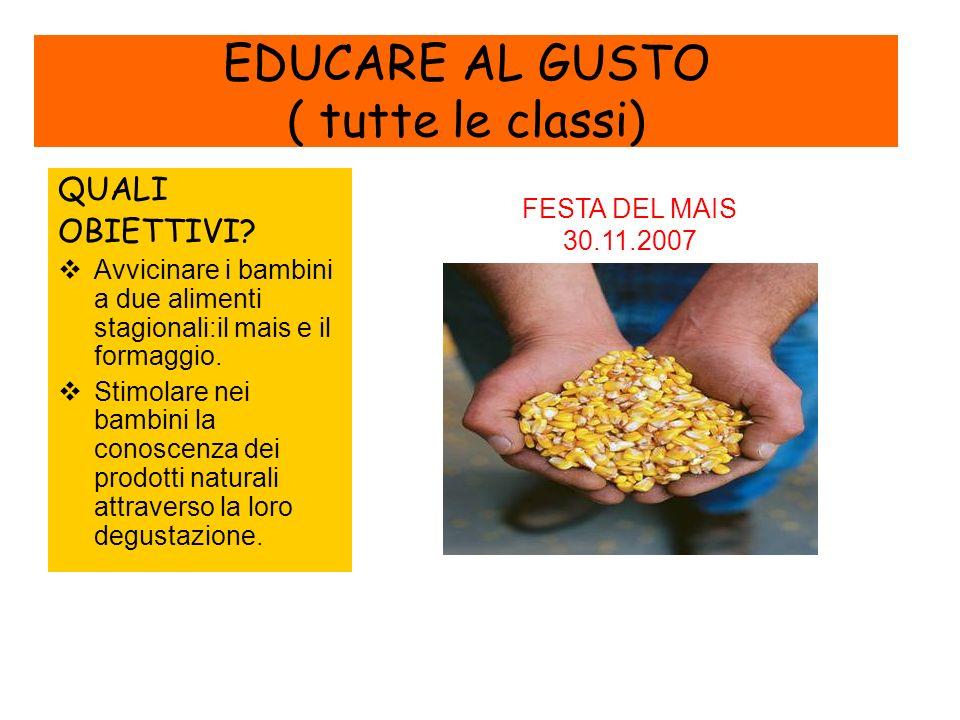 EDUCARE AL GUSTO ( tutte le classi)