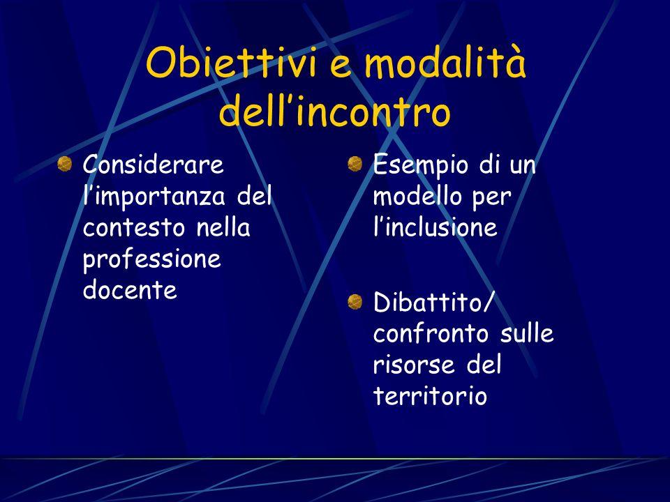 Obiettivi e modalità dell'incontro