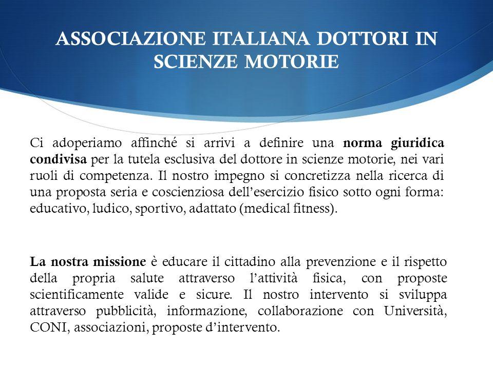 ASSOCIAZIONE ITALIANA DOTTORI IN SCIENZE MOTORIE