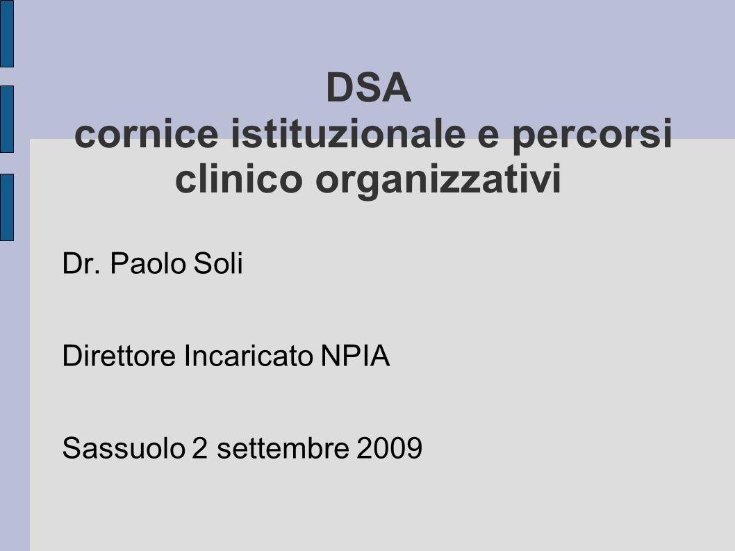 DSA cornice istituzionale e percorsi clinico organizzativi