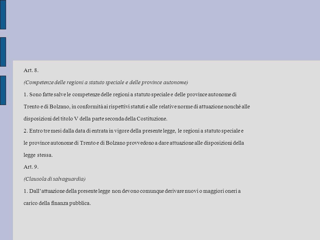 Art. 8. (Competenze delle regioni a statuto speciale e delle province autonome)