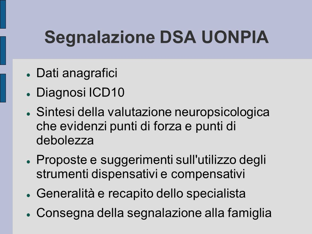 Segnalazione DSA UONPIA