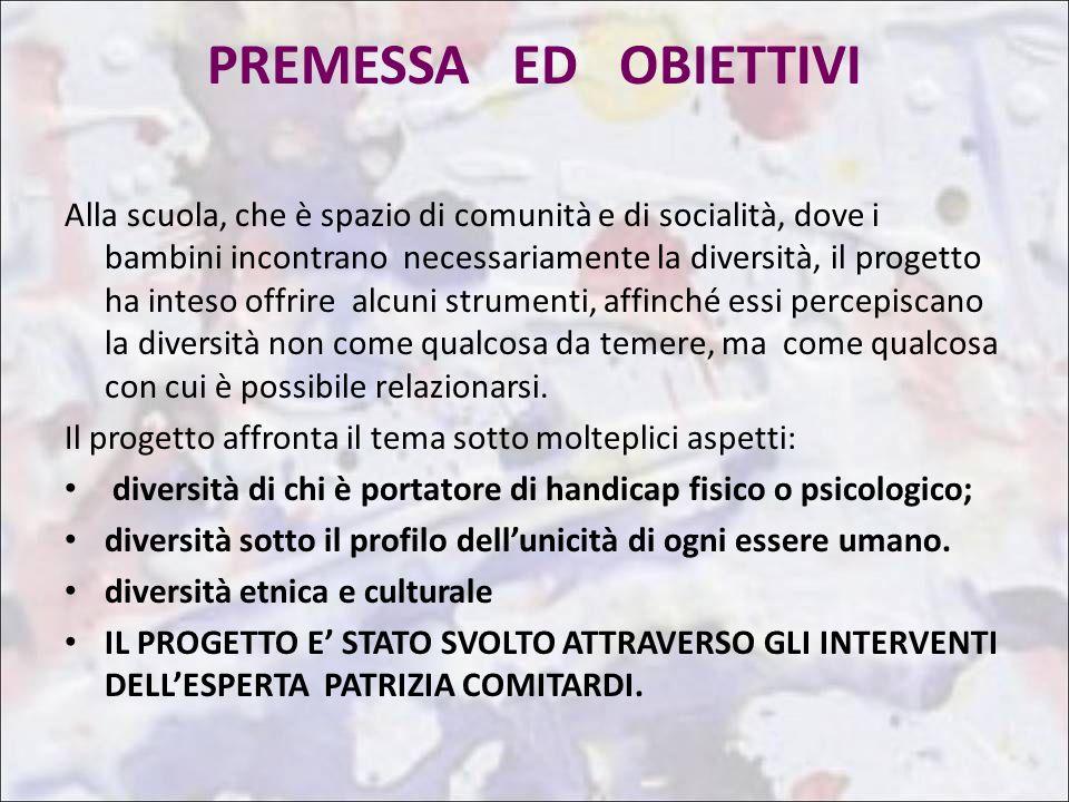 PREMESSA ED OBIETTIVI