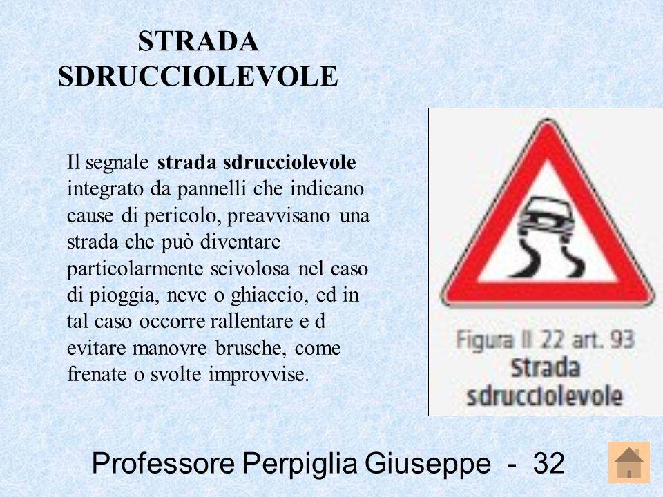 STRADA SDRUCCIOLEVOLE