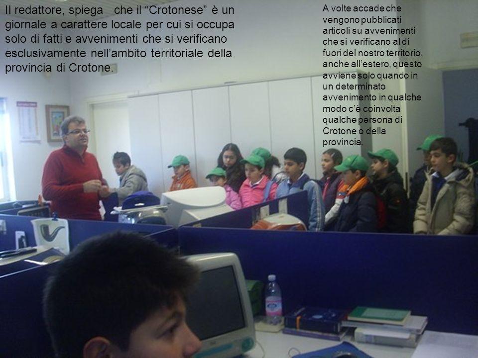 Il redattore, spiega che il Crotonese è un giornale a carattere locale per cui si occupa solo di fatti e avvenimenti che si verificano esclusivamente nell'ambito territoriale della provincia di Crotone.